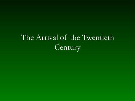 The Arrival of the Twentieth Century. Impressionism and Symbolism Turning away from subjectivity in Romanticism and post-Romanticism Emphasis on sensation.