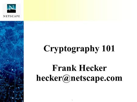 Cryptography 101 Frank Hecker