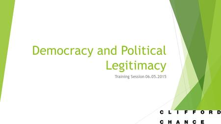 Democracy and Political Legitimacy Training Session 06.05.2015.