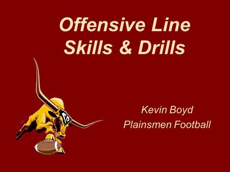 Offensive Line Skills & Drills Kevin Boyd Plainsmen Football.