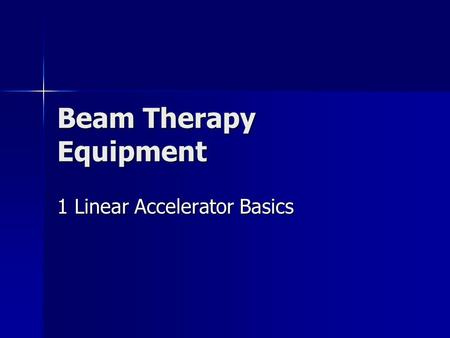 Beam Therapy Equipment