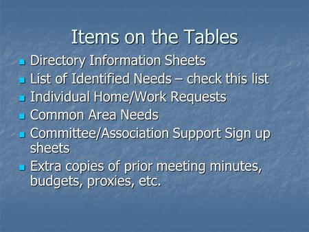 Items on the Tables Directory Information Sheets Directory Information Sheets List of Identified Needs – check this list List of Identified Needs – check.
