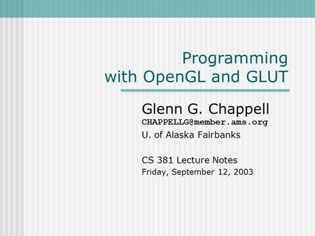 Programming with OpenGL and GLUT