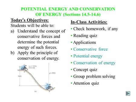 POTENTIAL ENERGY AND CONSERVATION OF ENERGY (Sections )