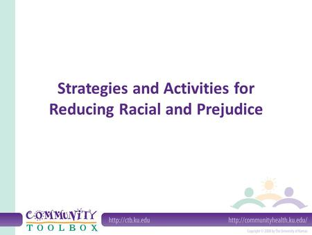 Strategies and Activities for Reducing Racial and Prejudice.