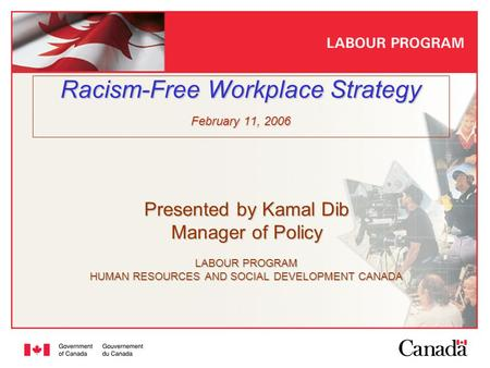 Racism-Free Workplace Strategy February 11, 2006
