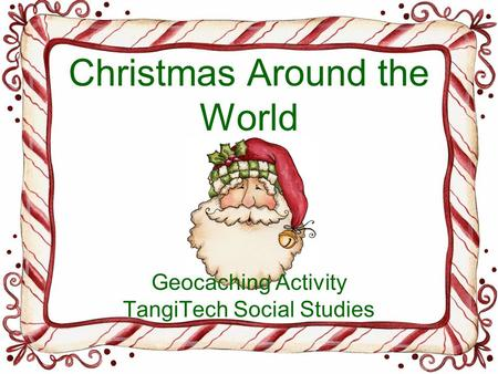 Christmas Around the World Geocaching Activity TangiTech Social Studies.