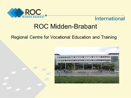 ROC Midden-Brabant Regional Centre for Vocational Education and Training.