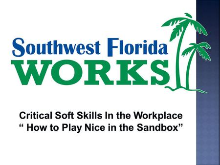 Critical Soft Skills In the Workplace