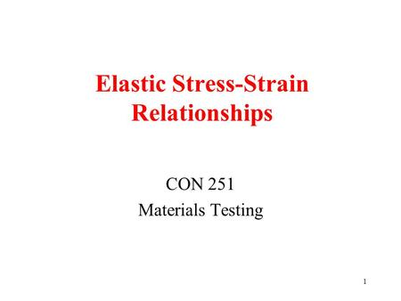Elastic Stress-Strain Relationships