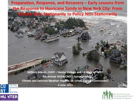 Preparation, Response, and Recovery – Early Lessons from the Response to Hurricane Sandy in New York City: From Climate Non-Stationarity to Policy Non-Stationarity.