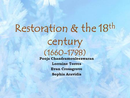 Restoration & the 18th century ( )