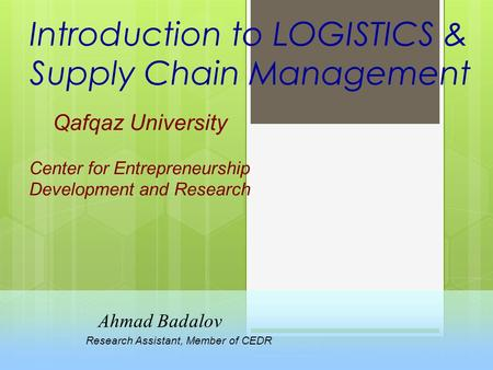 Introduction to LOGISTICS & Supply Chain Management