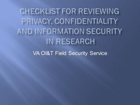 VA OI&T Field Security Service Seal of the U.S. Department of Veterans Affairs Office of Information and Technology Office of Information Security.