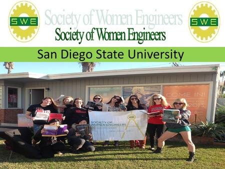 San Diego State University. Welcome How to become a member Go to www.swe.orgwww.swe.org Click on Membership tab Click on join.
