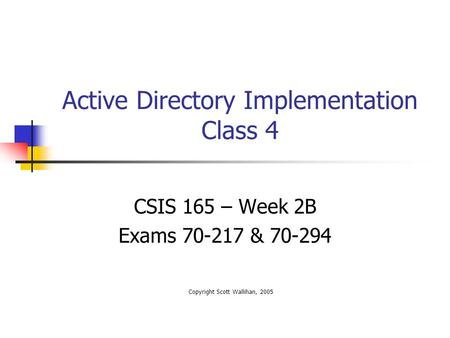 Active Directory Implementation Class 4