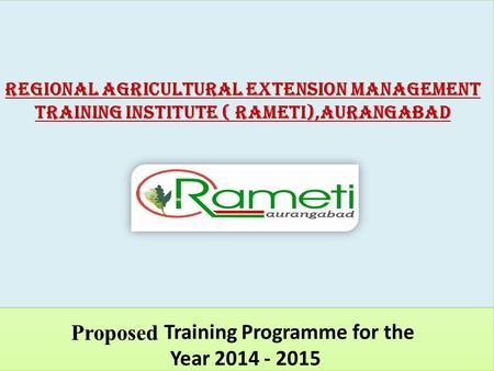 Major Trust Areas  (Management field)  Extension management  Watershed management  Market led extension  Gender sensitization  Training methodology.