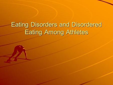 Eating disorders among female athletes essay