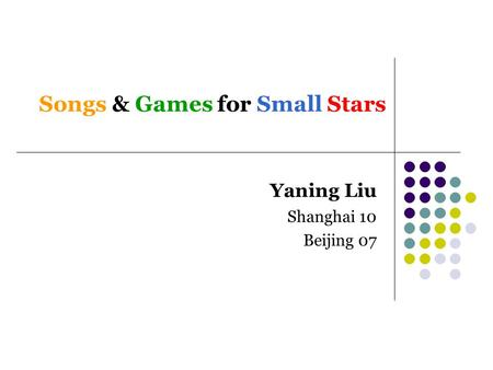 Songs & Games for Small Stars