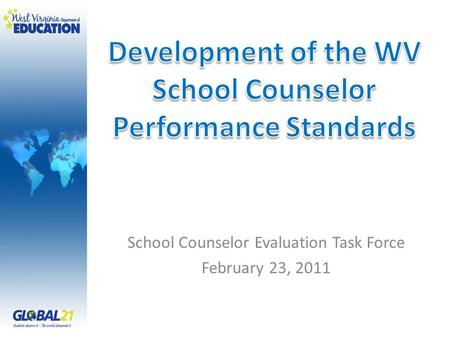School Counselor Evaluation Task Force February 23, 2011.