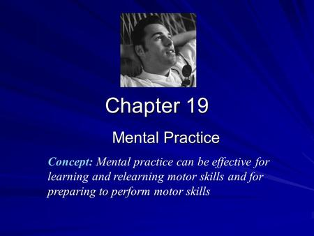 Chapter 19 Mental Practice
