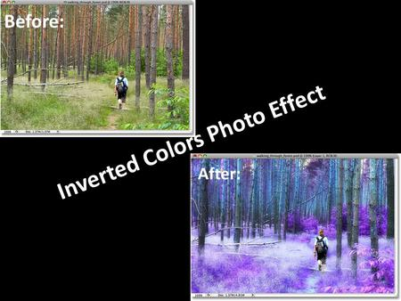 Inverted Colors Photo Effect Before: After:. Step 1: Select Any People In The Image And Place Them On A Separate Layer Use the lasso tool to outline the.