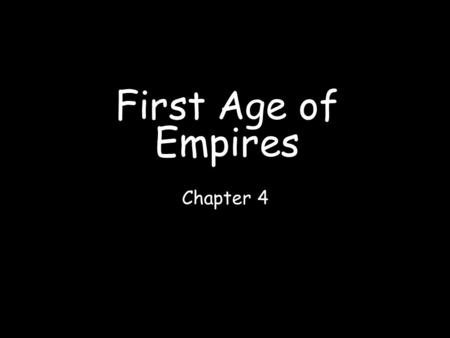 First Age of Empires Chapter 4.