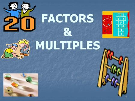 1 FACTORS & MULTIPLES. 2 ARRANGEMENT OF STARS Take 6 stars and arrange them in different ways.