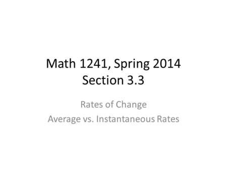 Rates of Change Average vs. Instantaneous Rates