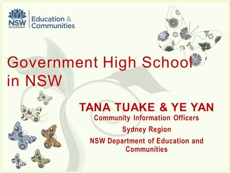 7 Government High School in NSW School systems in NSW.