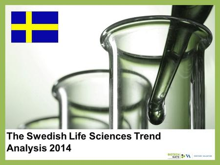 The Swedish Life Sciences Trend Analysis 2014. About Us The following statistical information has been obtained from Biotechgate. Biotechgate is a global,