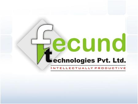 Fecund Technologies Pvt. Ltd. (FTPL), a leading global software service provider of a new edge technology. With a leadership position in emerging markets,