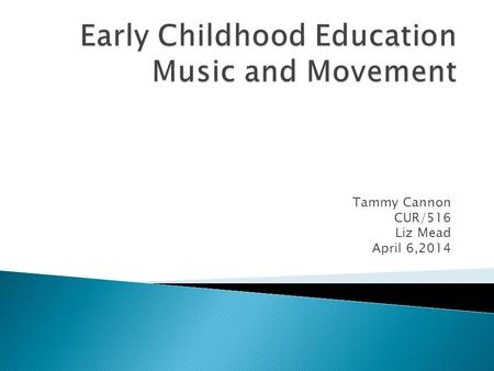 Early Childhood Education Music and Movement