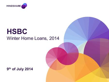 HSBC Winter Home Loans, 2014 9 th of July 2014. Summary of ABS Statistics -In trend terms, there are slight increases across the board in the total value.