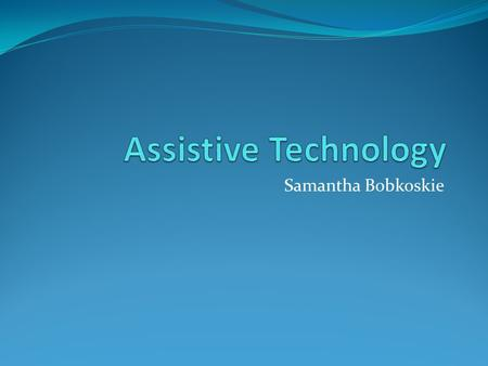 thesis on assistive technology Study of stair-climbing assistive mechanisms 18 thesis outline mindfulness of the need to focus technology on helping people.