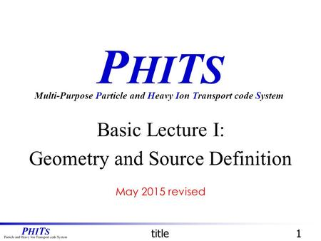 Basic Lecture I: Geometry and Source Definition
