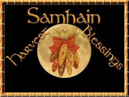 What was Samhain? A Gealic festival that marked the end of the harvest season (the Season of Light) and the beginning of the Dark Season. Samhain is one.