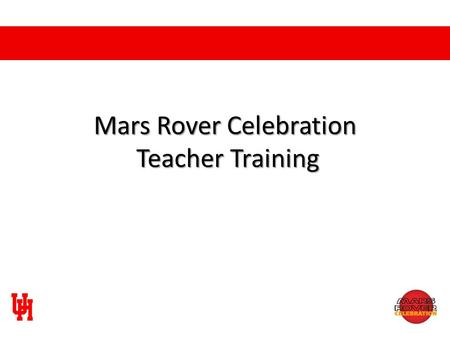 Mars Rover Celebration Teacher Training. Lesson Overview The Mars Rover Celebration lesson plans are a unique blend of hands-on science and practical.