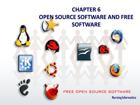 CHAPTER 6 OPEN SOURCE SOFTWARE AND FREE SOFTWARE