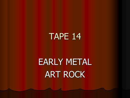 TAPE 14 EARLY METAL ART ROCK. Stairway To Heaven – Led Zeppelin 1971 from the album from the album (Led Zeppelin IV) biggest-selling single piece of sheet.