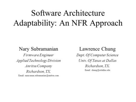 Nary Subramanian Firmware Engineer Applied Technology Division Anritsu Company Richardson, TX.   Lawrence Chung.
