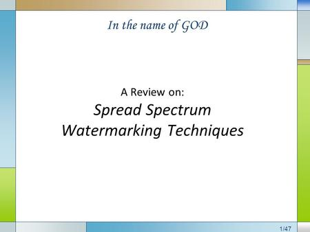 A Review on: Spread Spectrum Watermarking Techniques