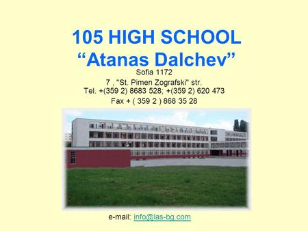 "105 HIGH SCHOOL ""Atanas Dalchev"""