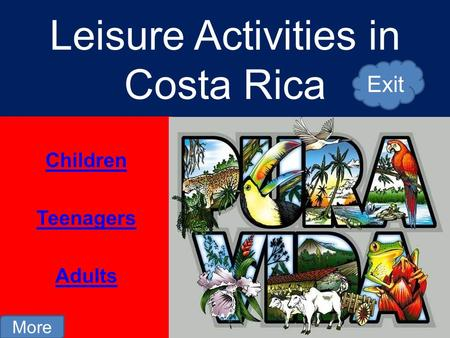 Leisure Activities in Costa Rica Children Teenagers Adults More Exit.