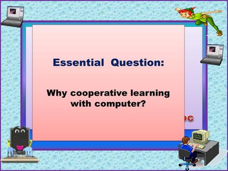 Cooperative Learning with the Computer