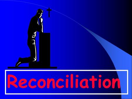 Reconciliation. Songs Stories Art & Craft Discussion Videos Prayer Services Worksheets Poems.