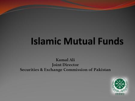 Kamal Ali Joint Director Securities & Exchange Commission of Pakistan.