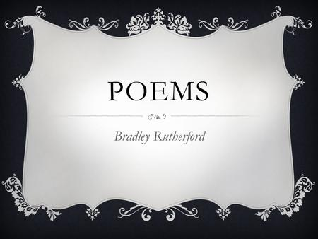 POEMS Bradley Rutherford. QUICK DRAW  Quick draw is a one-sided snapshot of a relationship. The speaker of the poem is waiting for contact from her lover.