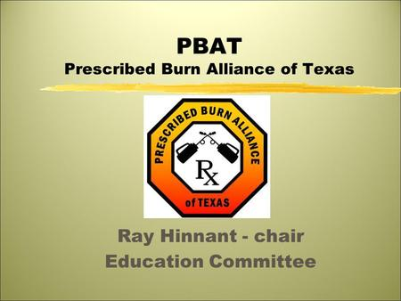 PBAT Prescribed Burn Alliance of Texas