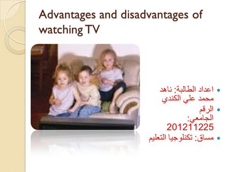 Advantages and disadvantages of watching tv essay    Advantages     essays on othello and desdemona essay on porn among christians